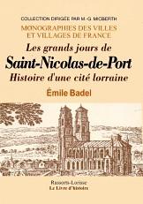 SAINT NICOLAS DE PORT (LES GRANDS JOURS DE)