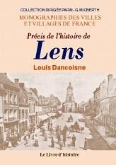 LENS (PRECIS DE L'HISTOIRE DE)