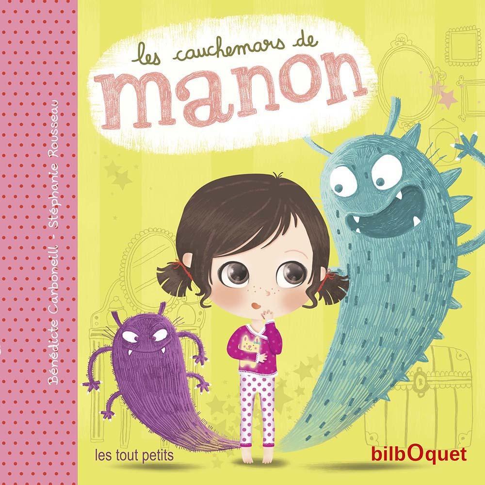 LES CAUCHEMARS DE MANON