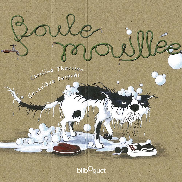 BOULE MOUILLEE