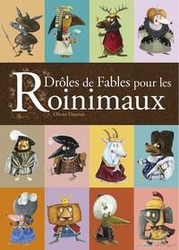 LES ROINIMAUX-DROLES DE FABLES