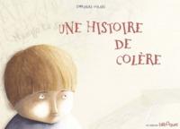 UNE HISTOIRE DE COLERE