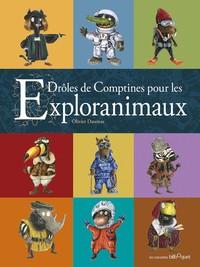 DROLES DE COMPTINES POUR LES EXPLORANIMAUX