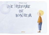 UNE HISTOIRE DE BONHEUR