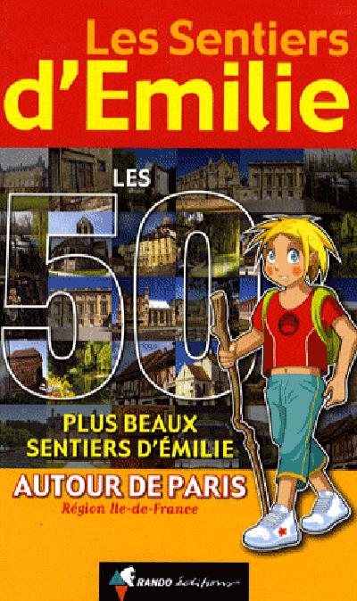PLUS BEAUX SENTIERS EMILIE PARIS