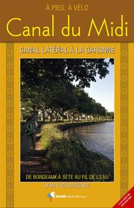CANAL DU MIDI ET CANAL LATERAL DE GARONNE