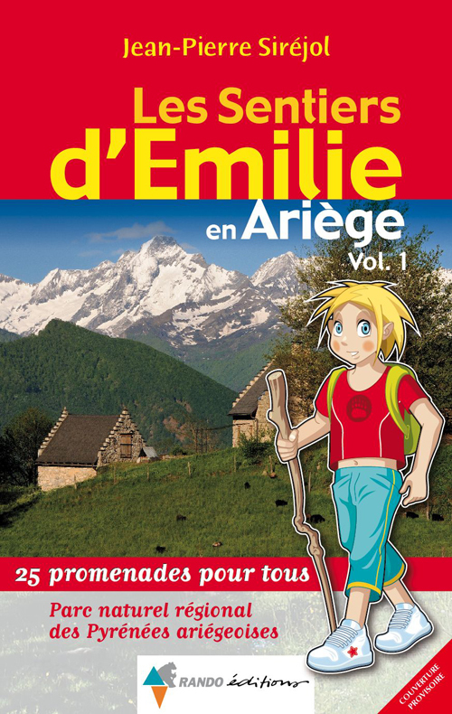 EMILIE ARIEGE (T1) PYRENEES ARIEGEOISES