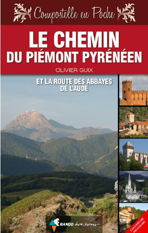 CHEMIN DU PIEMONT PYRENEEN & ROUTE ABBAYES