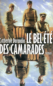 LE BEL ETE DES CAMARADES