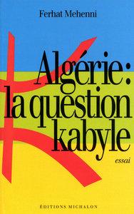 ALGERIE LA QUESTION KABYLE