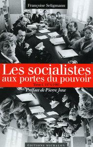 SOCIALISTES PORTES POUVOIR T01