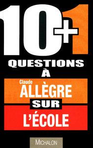 10+1 QUEST CLAUDE ALLEGRE