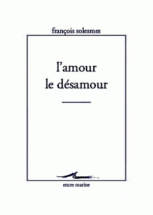 L' AMOUR LE DESAMOUR