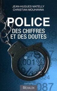 POLICE : DES CHIFFRES ET DOUTES