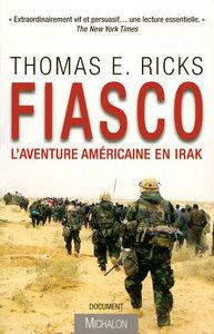 FIASCO: L'AVENTURE AMERICAINE EN IRAK