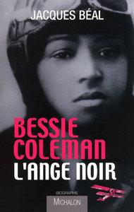BESSIE COLEMAN - L'ANGE NOIR