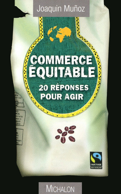COMMERCE EQUITABLE 20 REPONSES POUR AGIR