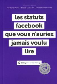 LES STATUTS FACEBOOK QUE VOUS AURIEZ PREFERE NE JAMAIS LIRE - LE PIRE DE FACEBOOK