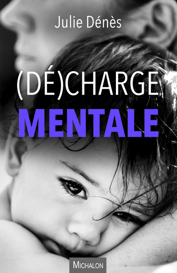 (DE)CHARGE MENTALE