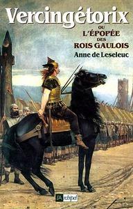 VERCINGETORIX OU L EPOPEE DES ROIS GAULOIS