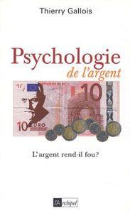 PSYCHOLOGIE DE L ARGENT