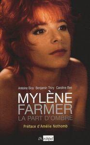 MYLENE FARMER, LA PART D OMBRE