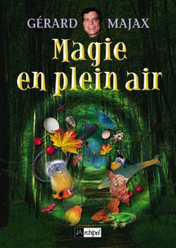 MAGIE EN PLEIN AIR