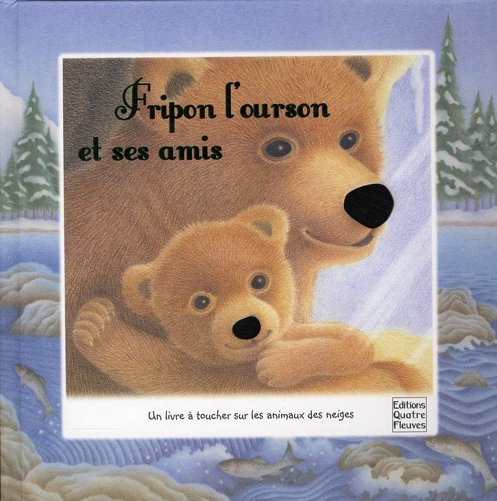 FRIPON L'OURSON ET SES AMIS