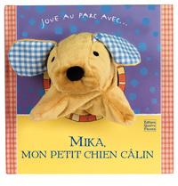 MIKA MON PETIT CHIEN CALIN
