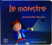 LE MONSTRE EST PEUT-ETRE CHEZ MOI...