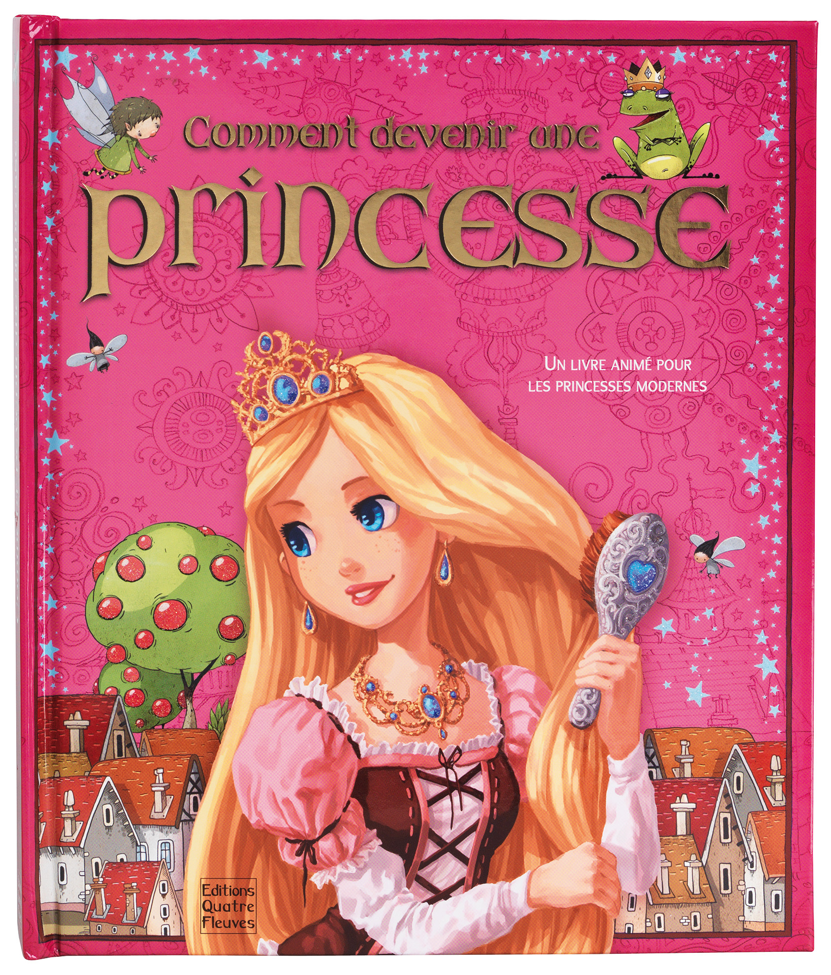 COMMENT DEVENIR UNE PRINCESSE