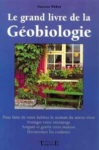 LE GRAND LIVRE DE LA GEOBIOLOGIE