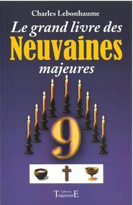 GRAND LIVRE DES NEUVAINES MAJEURES