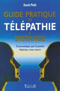 GUIDE PRATIQUE DE TELEPATHIE A DISTANCE