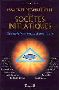L'AVENTURE SPIRITUELLE DES SOCIETES : DES ORIGINES JUSQU'A NOS JOURS