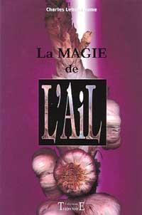 LA MAGIE DE L'AIL