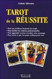 TAROT DE LA REUSSITE : POUR UNE MEILLEURE HARMONIE DU COUPLE, POUR FACILITER LES RELATIONS PROFESSIO