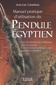 MANUEL PRATIQUE D'UTILISAT. PENDULE EGYPTIEN