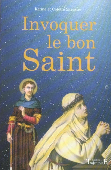 INVOQUER LE BON SAINT