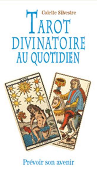 TAROT DIVINATOIRE AU QUOTIDIEN