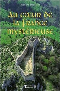 AU COEUR DE LA FRANCE MYSTERIEUSE