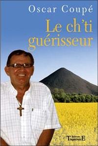 CH'TI GUERISSEUR