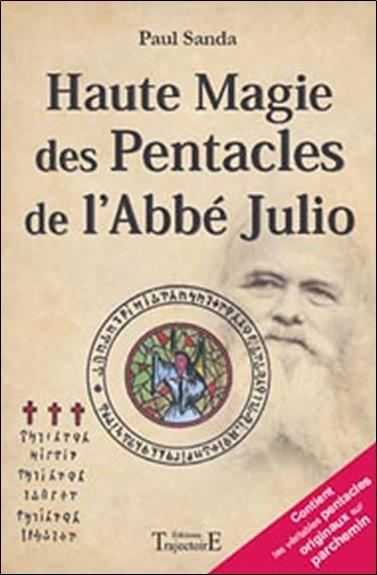 HAUTE MAGIE DES PENTACLES DE L'ABBE JULIO
