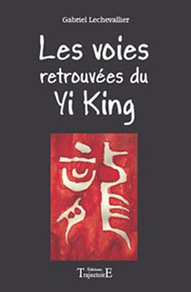 VOIES RETROUVEES DU YI-KING