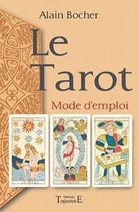 TAROT - MODE D'EMPLOI