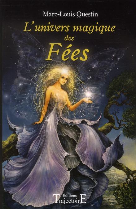 L'UNIVERS MAGIQUE DES FEES