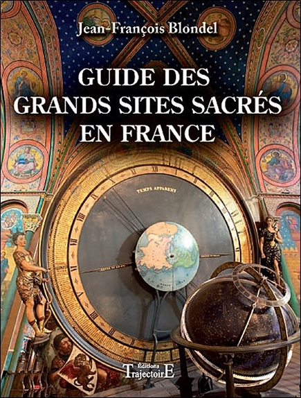 GUIDE DES GRANDS SITES SACRES EN FRANCE