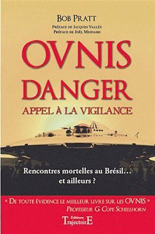 OVNIS - DANGER - APPEL A LA VIGILANCE