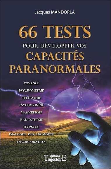 66 TESTS POUR DEVELOPPER VOS CAPACITES PARANORMALES