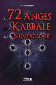 LES 72 ANGES DE LA KABBALE PAR LA NUMEROLOGIE